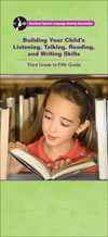 Building Your Child's Listening, Talking, Reading, and Writing Skills: Third Grade to Fifth Grade