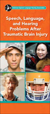 Speech, Language, and Hearing Problems After Traumatic Brain Injury