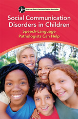 Social Communication Disorders in Children: Speech-Language Pathologists Can Help