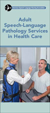 Adult Speech-Language Pathology Services in Health Care, 2nd Edition
