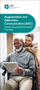 Augmentative and Alternative Communication: Speech-Language Pathologists Can Help