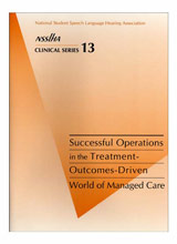 Successful Operations in the Treatment Outcomes Driven World of Managed Care