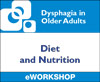 Dysphagia in Older Adults: Diet and Nutrition