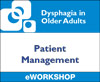 Dysphagia in Older Adults: Patient Management