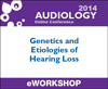 Genetics and Etiologies of Hearing Loss
