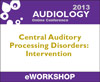 Central Auditory Processing Disorders (CAPD): Intervention