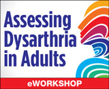 Assessing Dysarthria in Adults