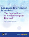 Language Intervention in Autism: The Implications of Neurobiological Research