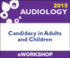 Cochlear Implants: Candidacy in Adults and Children