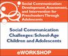Social Communication Challenges: School-Age Children and Adolescents