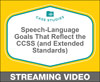 Speech-Language Goals that Reflect the Common Core State Standards (and Extended Standards)