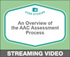 An Overview of the AAC Assessment Process