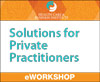 Solutions for Private Practitioners