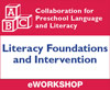 Preschool Language and Literacy: Literacy Foundations and Intervention