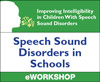 Speech Sound Disorders in Schools