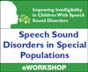 Speech Sound Disorders in Special Populations