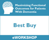 Maximizing Functional Outcomes for Patients With Dementia: Best Buy
