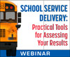 School Service Delivery: Practical Tools for Assessing Your Results (Live Webinar)