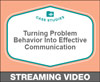 Turning Problem Behavior Into Effective Communication