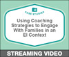 Using Coaching Strategies to Engage With Families in an Early Intervention Context