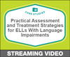 Practical Assessment and Treatment Strategies for English Language Learners With Language Impairments