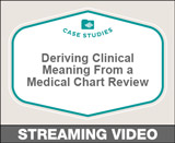 Deriving Clinical Meaning From a Medical Chart Review