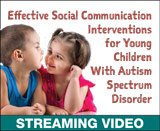 Effective Social Communication Interventions for Young Children With Autism Spectrum Disorder