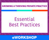 Growing a Thriving Private Practice: Essential Best Practices