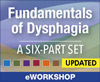 Fundamentals of Dysphagia Bundle