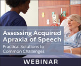 Assessing Acquired Apraxia of Speech: Practical Solutions to Common Challenges