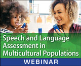 Speech and Language Assessment in Multicultural Populations