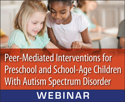 Peer Mediated Interventions For Preschool And School Age Children