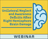 Unilateral Neglect and Awareness Deficits After Right Hemisphere Brain Damage (Live Webinar)
