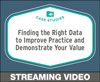 Finding the Right Data to Improve Practice and Demonstrate Your Value