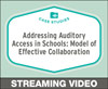 Addressing Auditory Access in Schools: Models of Effective Collaboration
