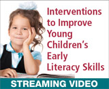 Interventions to Improve Young Children's Early Literacy Skills