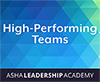 Leadership Academy: High-Performing Teams
