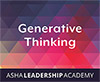 Leadership Academy: Generative Thinking