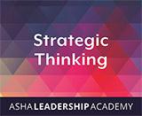 Leadership Academy: Strategic Thinking
