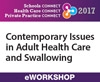 Contemporary Issues in Adult Health Care and Swallowing