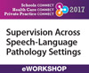 Supervision Across Speech-Language Pathology Settings