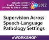 Supervision Across Speech-Language Pathology Settings