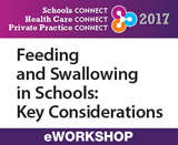 Feeding and Swallowing in Schools: Key Considerations