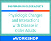 Physiologic Changes and Interactions with Disease in Older Adults