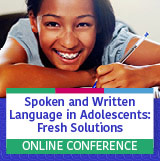 Spoken and Written Language in Adolescents: Fresh Solutions
