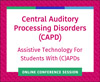 Assistive Technology For Students With (C)APDs