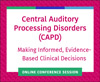 CAPD: Making Informed, Evidence-Based Clinical Decisions