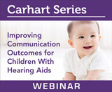 Improving Communication Outcomes for Children With Hearing Aids (Live Webinar)