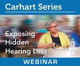 Exposing Hidden Hearing Loss (Live Webinar)