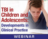 TBI in Children and Adolescents: Developments in Clinical Practice